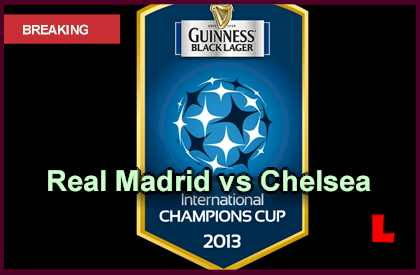 Real Madrid vs. Chelsea 2013 Heads to International ...