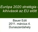 Bauer Edit: Európa 2020 stratégia kihívásai