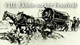 VIII. Ekhós-szekér Fesztivál – körmendi Kastély Színpad (KASZT)