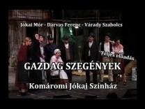 Jókai Mór-Darvas Ferenc-Várady Szabolcs: GAZDAG SZEGÉNYEK