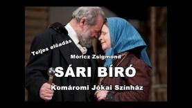 Móricz Zsigmond: SÁRI BÍRÓ – Komáromi Jókai Színház (Teljes előadás)