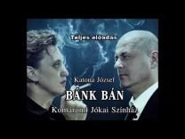 Katona József: BÁNK BÁN – Komáromi Jókai Színház (Teljes előadás)