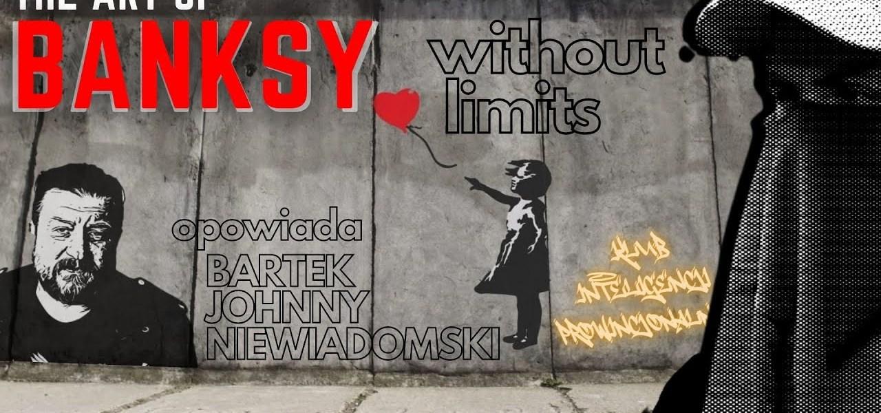 The Art of Banksy   recenzja    Klub Inteligencji Prowincjonalnej odc 7
