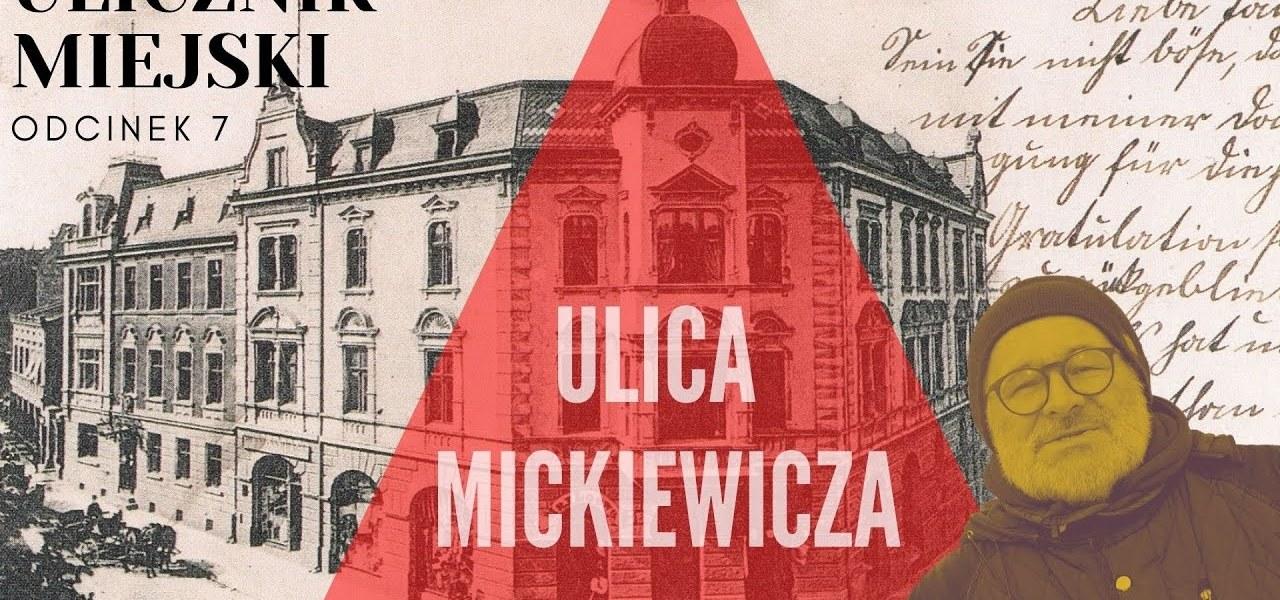 Ulicznik Miejski -  odc 7 -  ulica Mickiewicza cz. 1