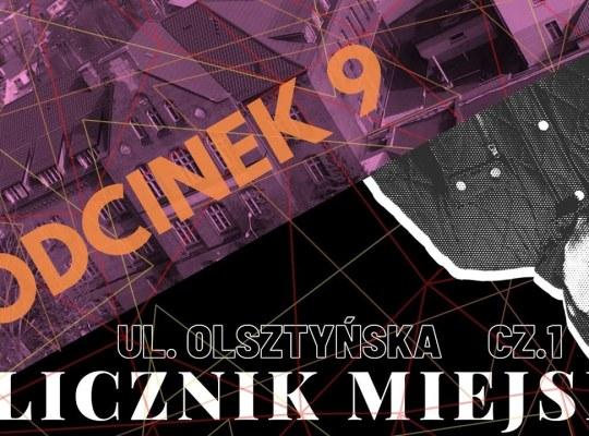 Ulicznik Miejski  - odc 9 -  ulica Olsztyńska cz.  1