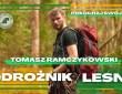 Podróżnik / Leśnik -  Tomasz Ramczykowski