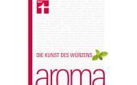 Aroma: Göttlich würzen