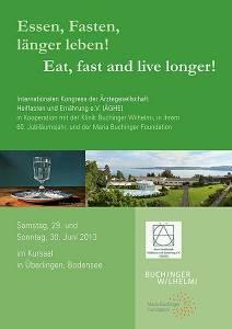 """""""Essen, fasten, länger leben! Eat, fast and live longer!"""""""