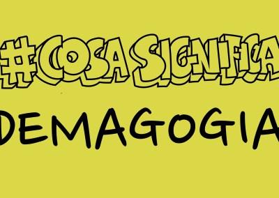 #CosaSignifica DEMAGOGIA? #TELOSPIEGO!