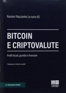 bitcoin e criptovalute profili fiscali giuridici finanziari ranieri razzante manuale