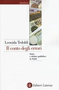 il conto degli errori stato e debito pubblico in italia libro leonida tedoldi