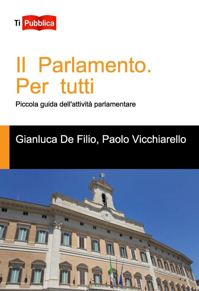 il parlamento per tutti piccola guida dell'attività parlamentare, gianluca de filo, paolo vicchiarello