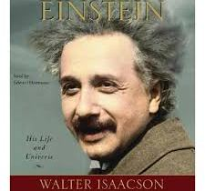 """Einstein: His Life and Universe"" by Walter Isaacson"