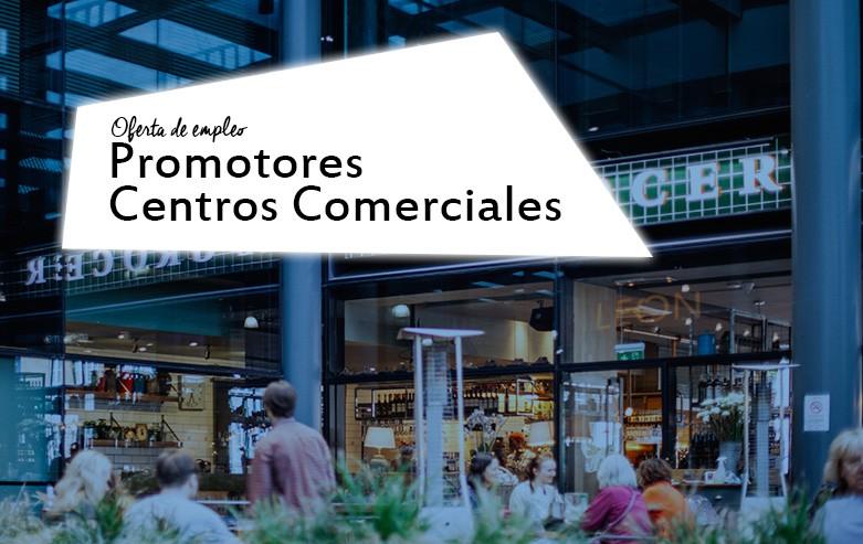 oferta de empleo promotores en centros comerciales