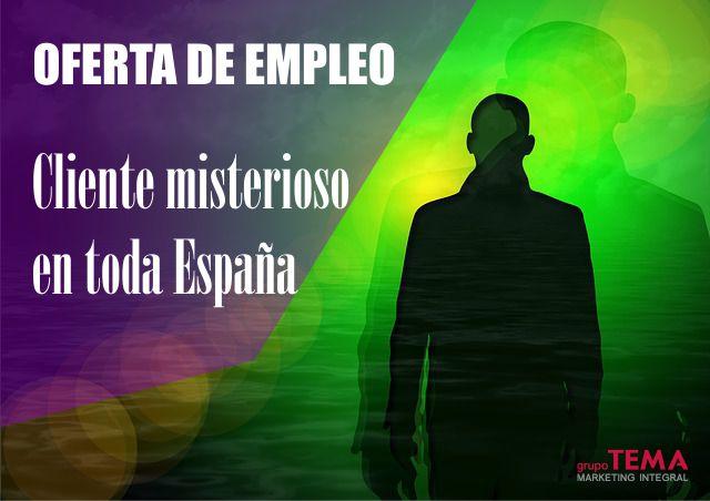 Oferta de empleo: Clientes misteriosos en toda España