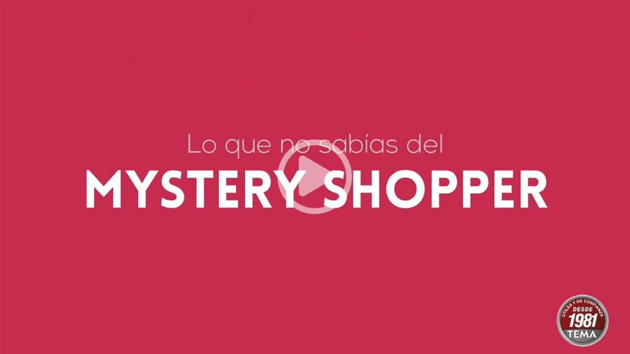 Mistery Shopper - Cliente misterioso de TEMA