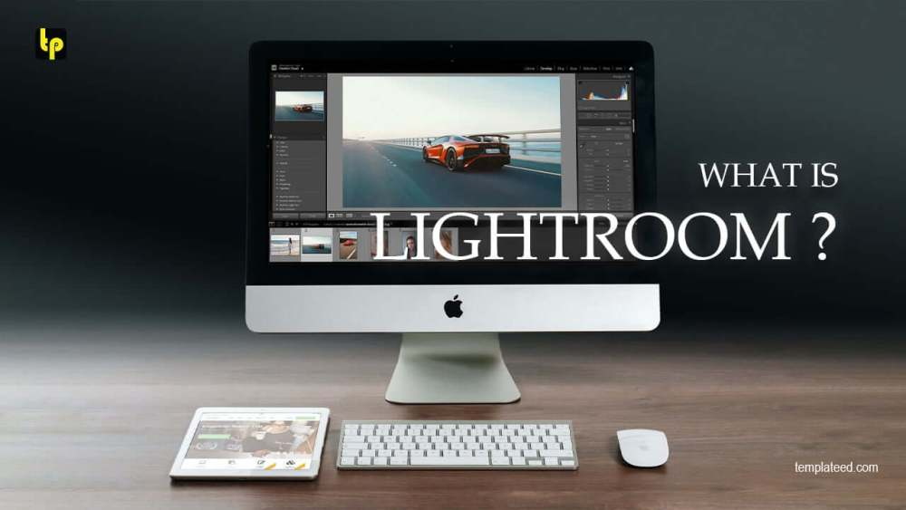 what-is-lightroom-and-how-does-it-work