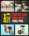 Free Psd Coffee Cup Mockups 30 Free Downloads Templateupdates