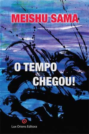 O Tempo Chegou ! – português