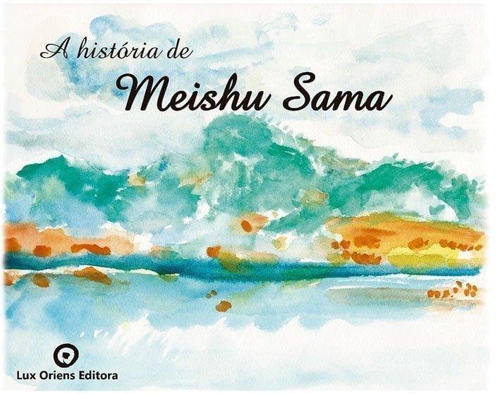 A História de Meishu Sama – português