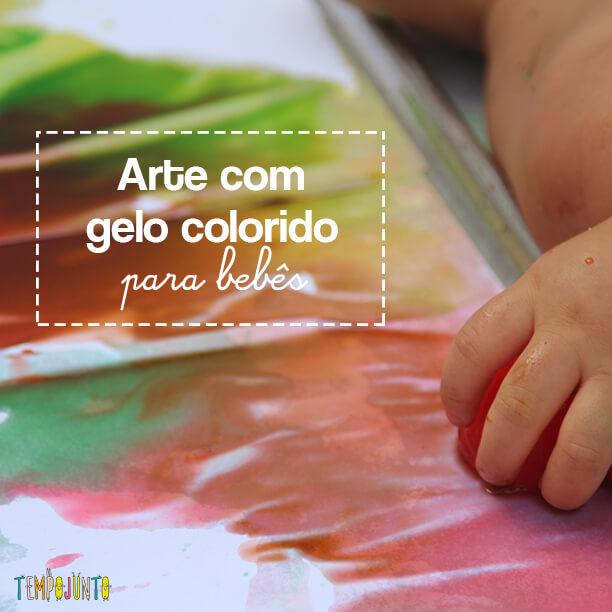 Arte para bebês com gelo colorido