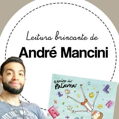 Livro brincante de André Mancini: as palavras mágicas do Toninho