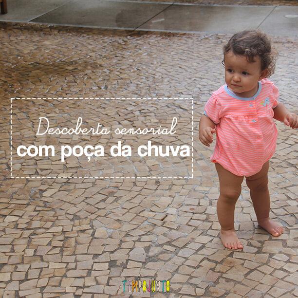 Brincadeira sensorial para bebês nas poças de chuva