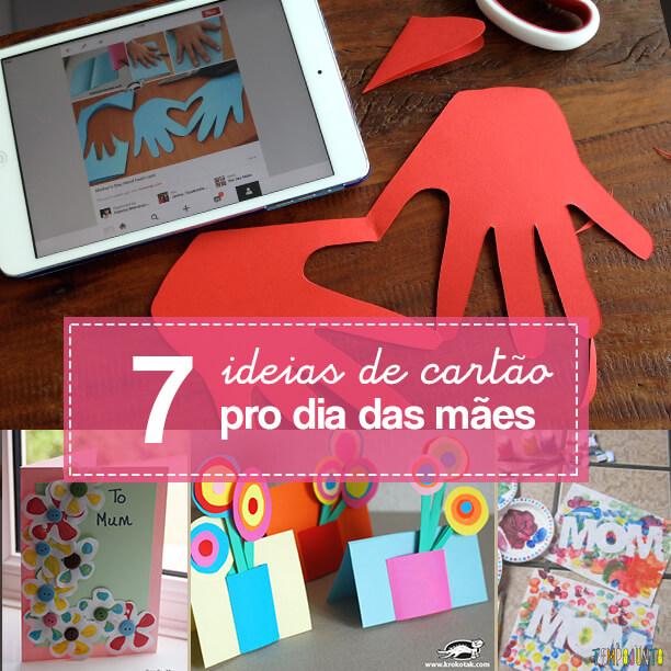 7 ideias de cartões para o Dia das Mães