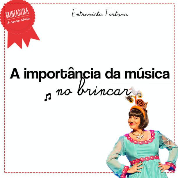 A cantora Fortuna e a importância da música no brincar