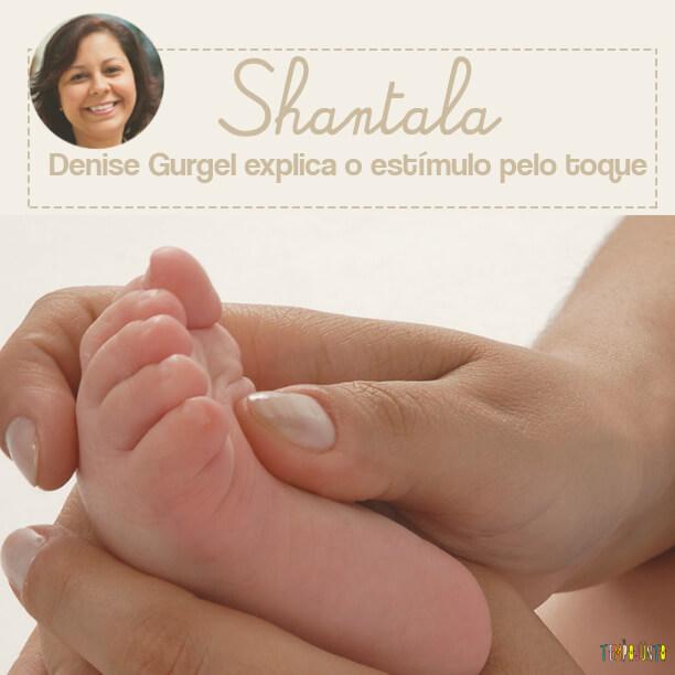 Shantala: estímulo sensorial para o bebê desde o primeiro mês