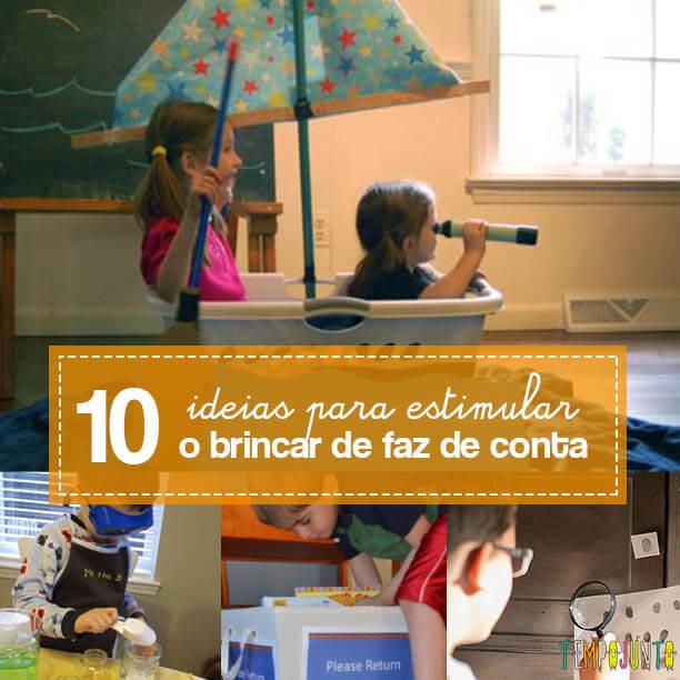 10 ideias para estimular a brincadeira de faz de conta das crianças