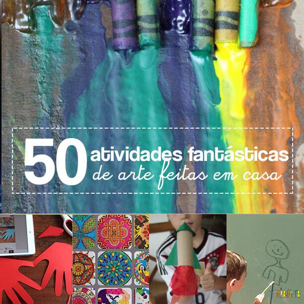 50 brincadeiras artísticas fantásticas