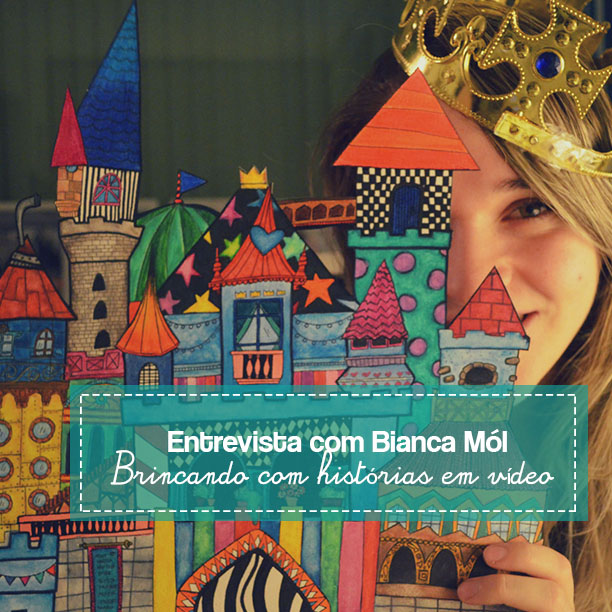 Bianca Mól explica como histórias em vídeo podem ser brincantes