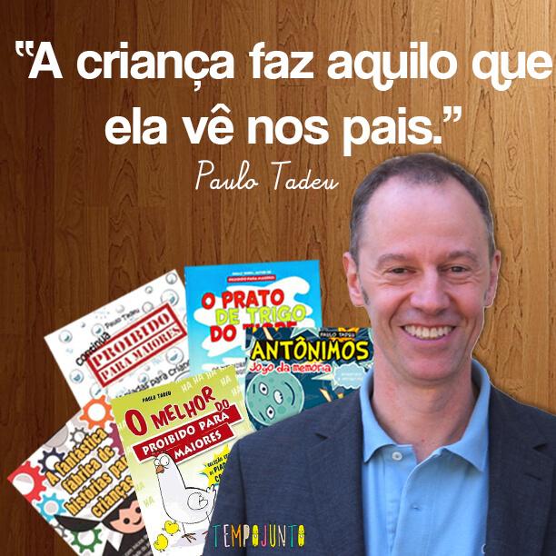 Brincar de leitura estimula o gosto pelos livros - Paulo Tadeu