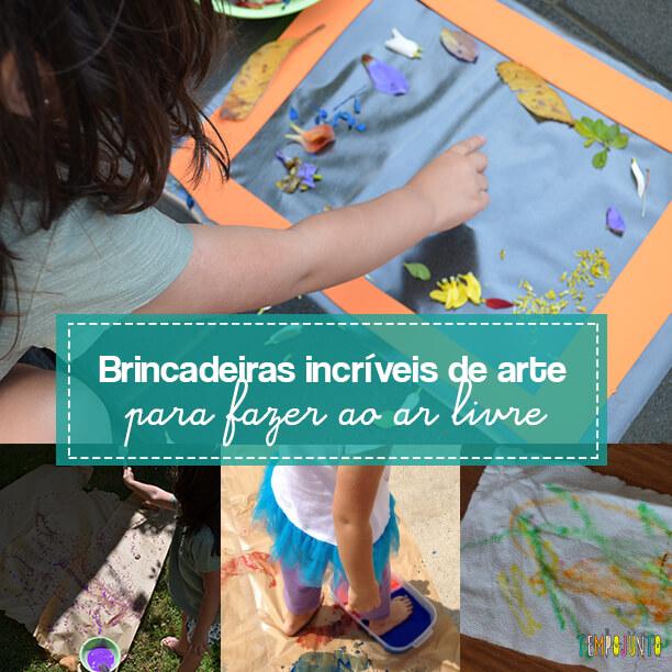 8 brincadeiras de artes ao ar livre