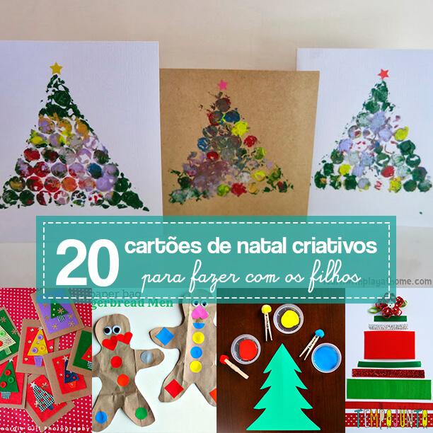 20 cartões de natal criativos para fazer com os filhos