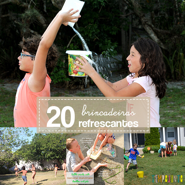20 Brincadeiras refrescantes para um dia quente