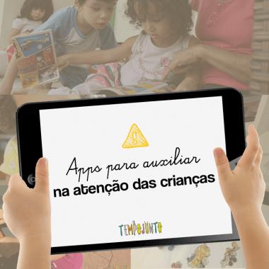 Apps para desenvolver a atenção das crianças