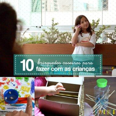 10 ideias de brinquedos caseiros para fazer com as crianças