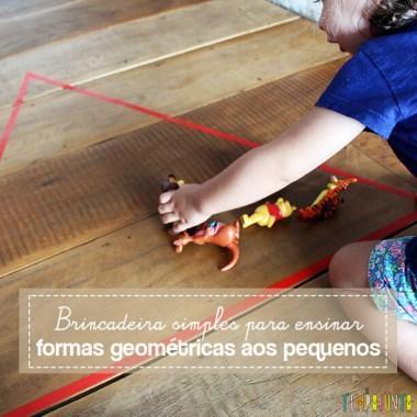 Uma brincadeira para ensinar formas geométricas para os pequenos