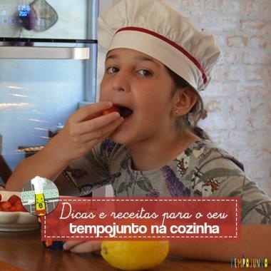 Dicas e receitas para o seu tempo na cozinha com as crianças