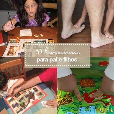 10 brincadeiras para pai e filhos