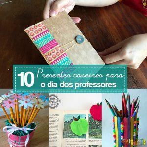 10 sugestões de presentes caseiros para o Dia dos Professores - capa