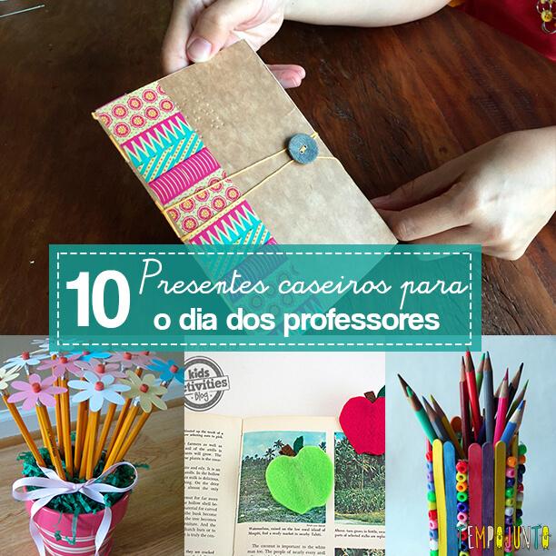 10 sugestões de presentes caseiros para o Dia dos Professores
