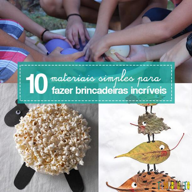 Mais 10 materiais simples para fazer brincadeiras incríveis para as crianças