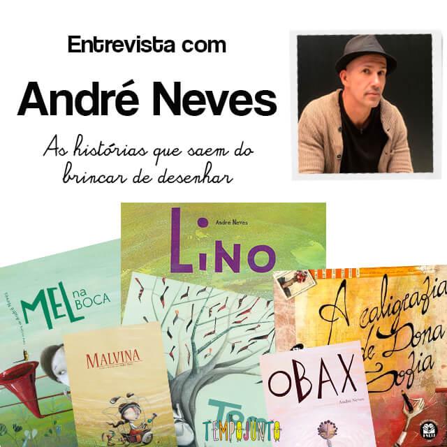 André Neves: o autor que desenha narizes