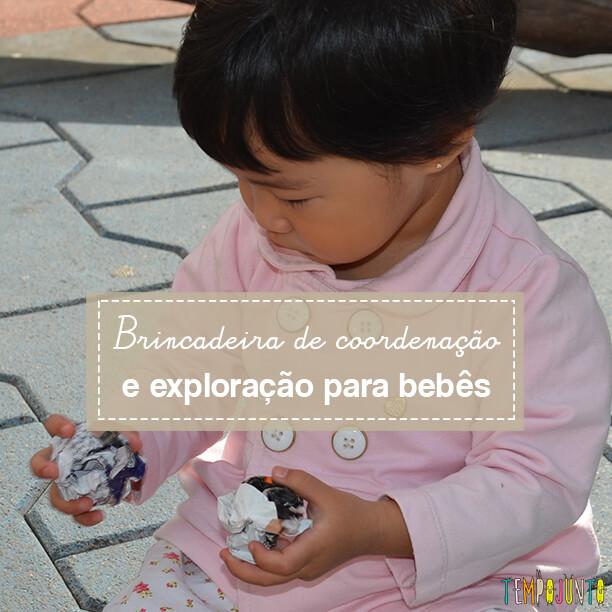 Coordenação motora e inventividade do bebê na mesma brincadeira