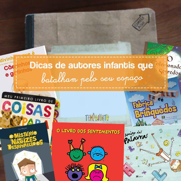 Livros e autores infantis que valem conhecer