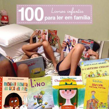 100 livros infantis mais queridos pelos adultos e crianças