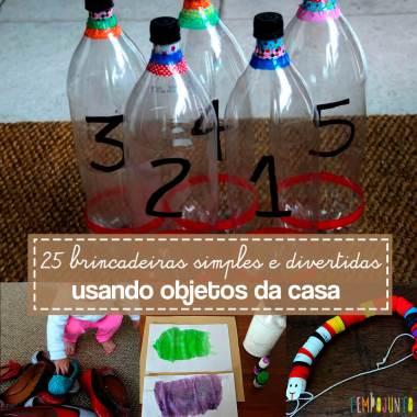 25 ideias para brincar com objetos da casa